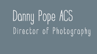Danny Pope ACS Director of Photography